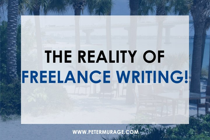 The Reality of Freelance Writing