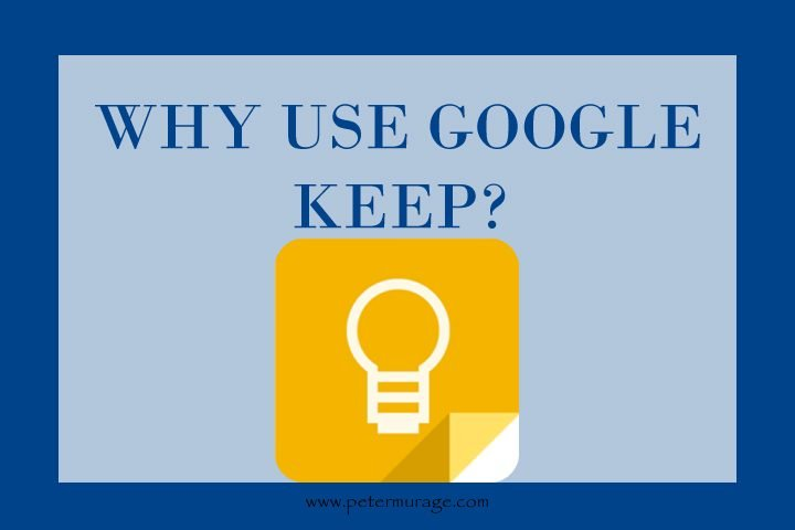Why Use Google Keep?